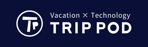 TRIP POD vacation × Technology